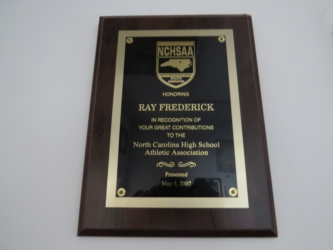 North Carolina High School  Athletic Association honoring Ray Fredrick 2007